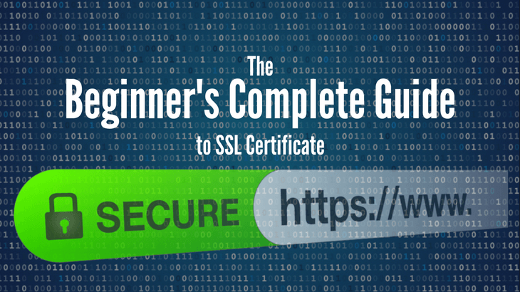 The Beginners Complete Guide To SSL Certificate