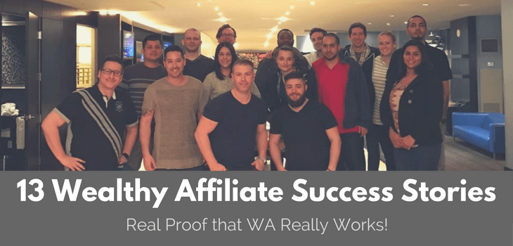 13 Wealthy Affiliate Success Stories