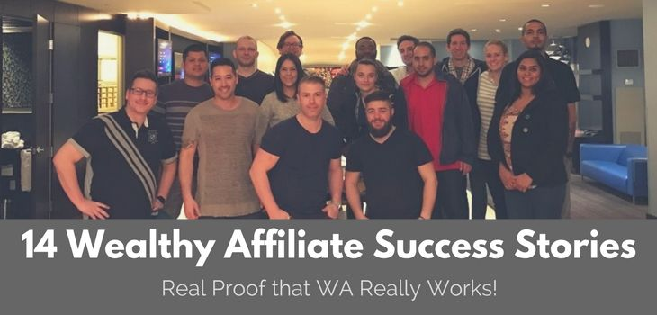 14 Wealthy Affiliate Success Stories