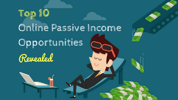 what is a passive income stream - top 10 passive income opportunities online