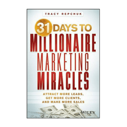 31 Days to Millionaire Marketing Miracles book cover