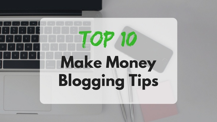 make money blogging tips