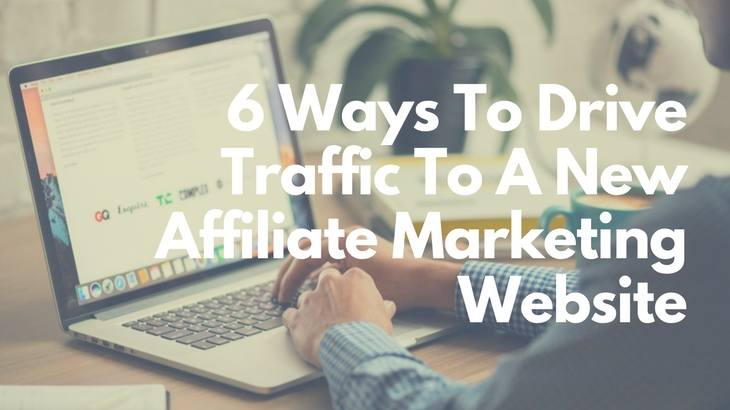 Drive Traffic To New Affiliate Marketing Website