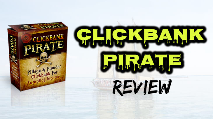 clickbank pirate review