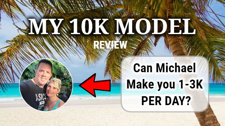 My 10K Model Review