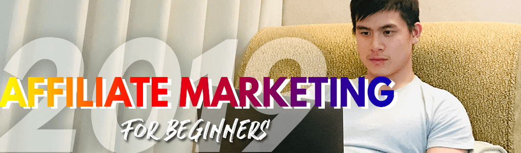 affiliate marketing guide for beginners 2019