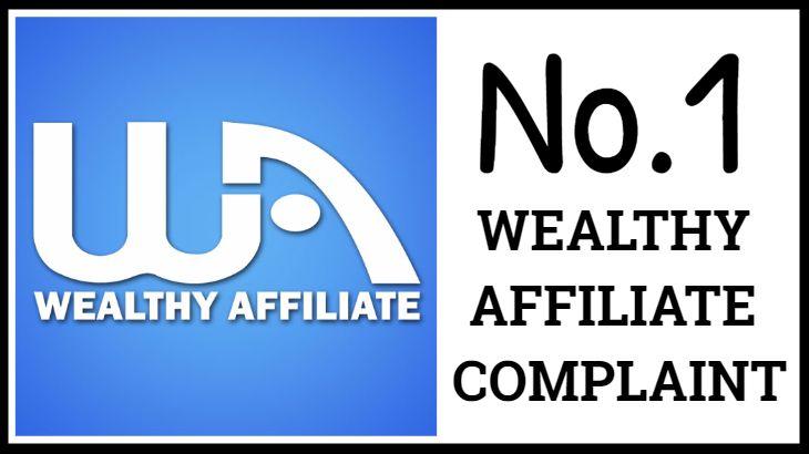 wealthy affiliate complaint