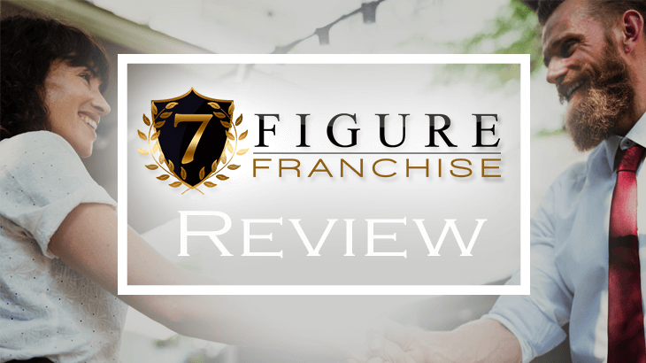 is 7 figure franchise a scam