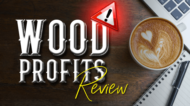 is wood profits a scam