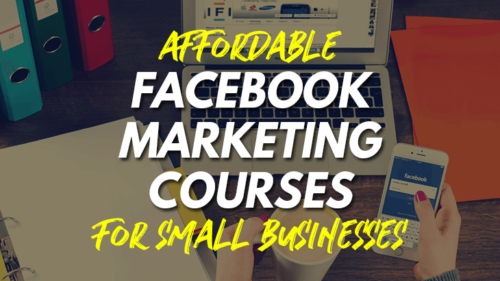 facebook digital marketing course for small businesses