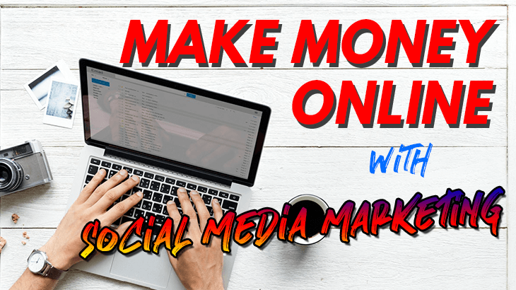 make money online social media marketing