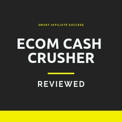 Ecom Cash Crusher Review Image Summary