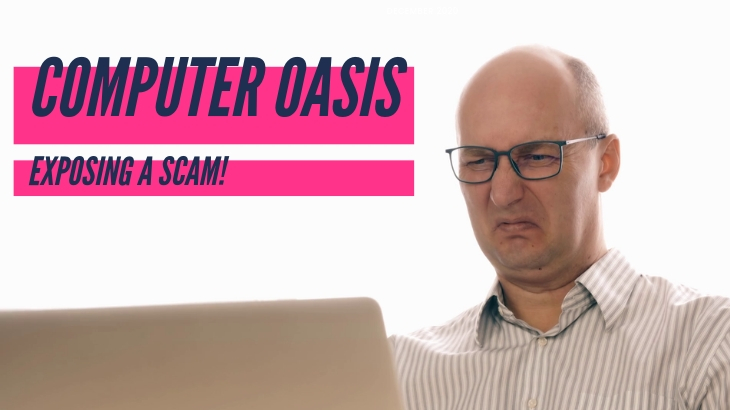 Is Computer Oasis a Scam