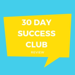 30 Day Success CLub Review Image Summary
