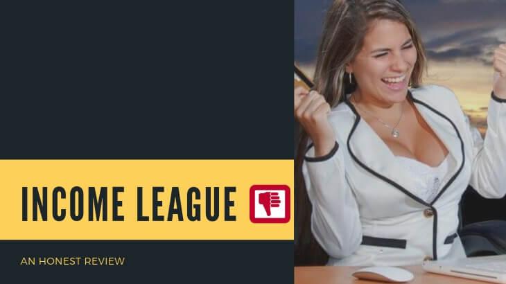 Income League Review