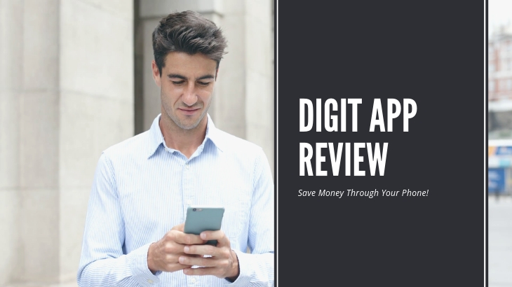 Digit App Review