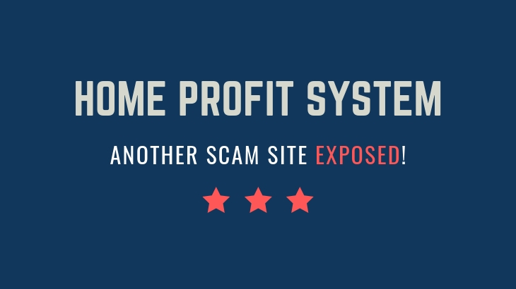 Is Home Profit System a Scam