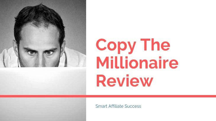 Copy The Millionaire Review