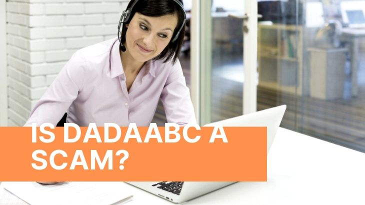 Is DaDaABC a Scam