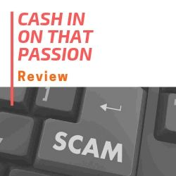 Cash In On That Passion Review Image Summary