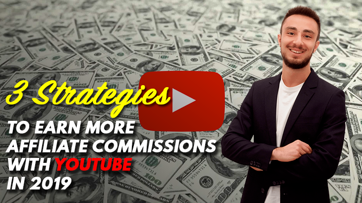 youtube affiliate marketing strategies