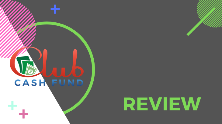 Club Cash Fund Review - A Cash Gifting MLM Exposed!