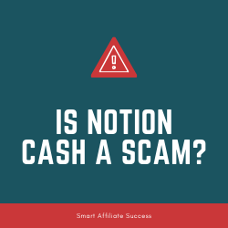 IS NOTION CASH A SCAM review image summary