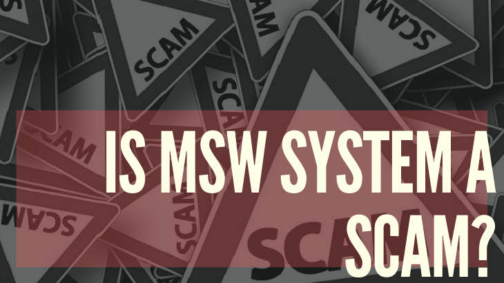 Is Msw System a Scam