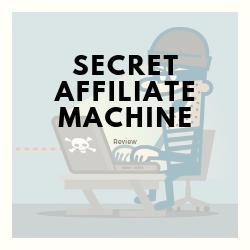 Secret Affiliate Machine Review Image Summary