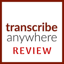 Transcribe Anywhere Review Image Summary