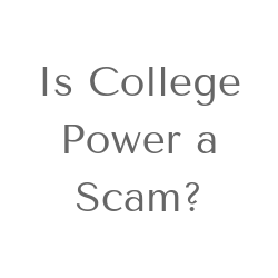 Is College Power a Scam Image Summary