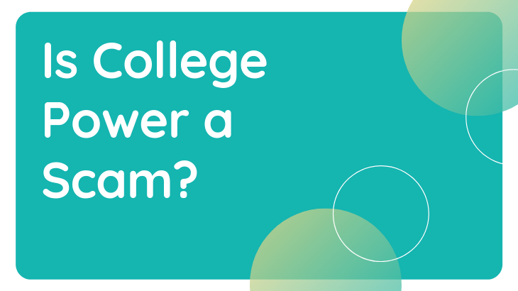 Is College Power a Scam_