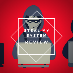 Steal My System Review Image Summary