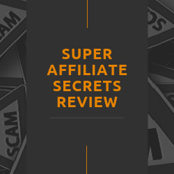 Super Affiliate Secrets Review Image Summary
