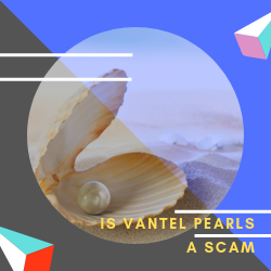 Is Vantel Pearls a Scam Image Summary