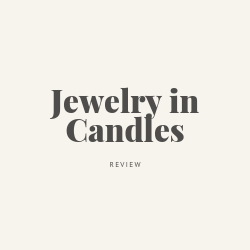Jewelry in Candles Review Image Summary
