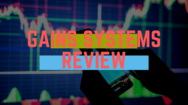 Gains Systems Review