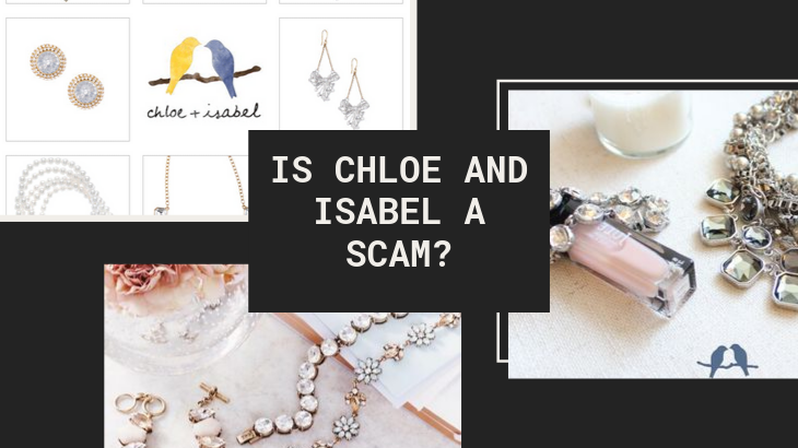 Is Chloe and Isabel a Scam_