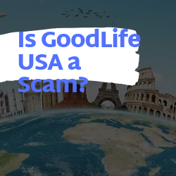 Is GoodLife USA a Scam Review Image Summary