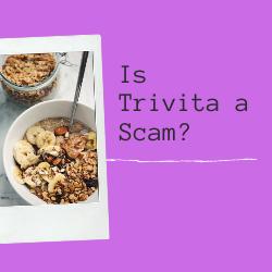 Is Trivita a Scam Image Summary