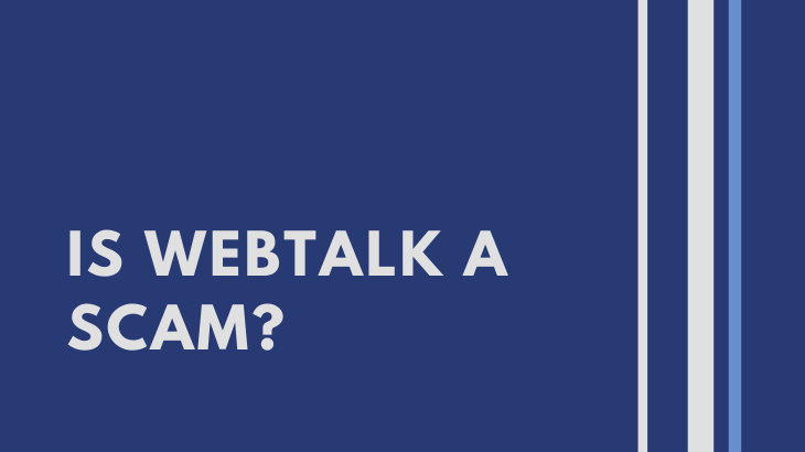 Is Webtalk a Scam_
