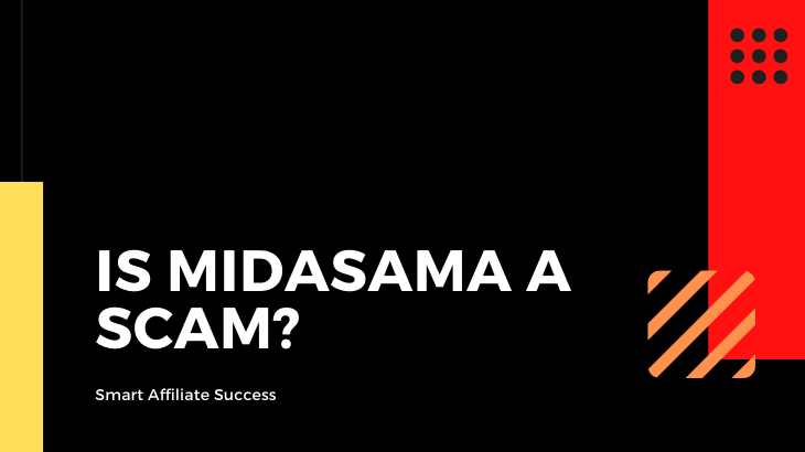 Is Midasama a Scam