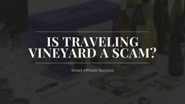 Is Traveling Vineyard a Scam_