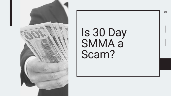 Is 30 Day SMMA a Scam_