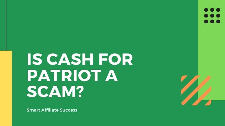 Is Cash for Patriot a Scam