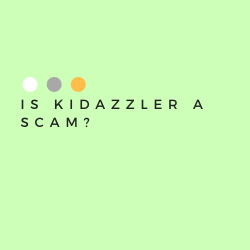 Is Kidazzler a Scam Image Summary