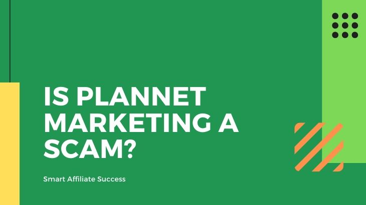 Is PlanNet Marketing a Scam_