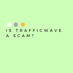 Is TrafficWave a Scam Image Summary