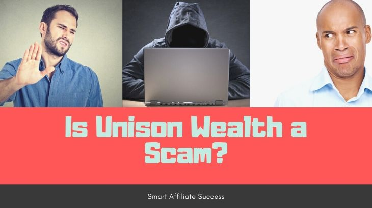 Is Unison Wealth a Scam Featured Image
