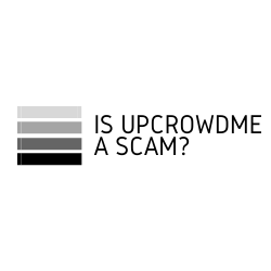 Is UpCrowdMe a Scam Image Summary